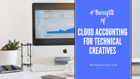 Blog post title image - 4 benefits of cloud accounting for technical creatives