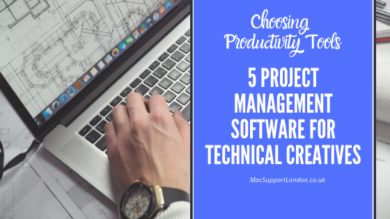Blog post title image - Choosing Productivity Tools and Project Management Software for Technical Creatives